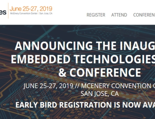 Embedded Technologies Expo & Conference, June 2019, San Jose, CA