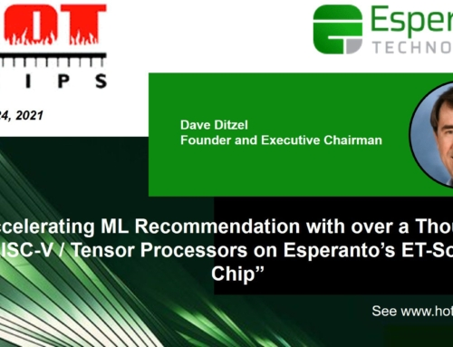 Dave Ditzel Addresses Accelerating Machine Learning at Hot Chips 33
