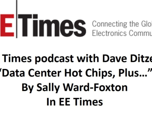 In EE Times: New Podcast, by Sally Ward-Foxton, with Dave Ditzel